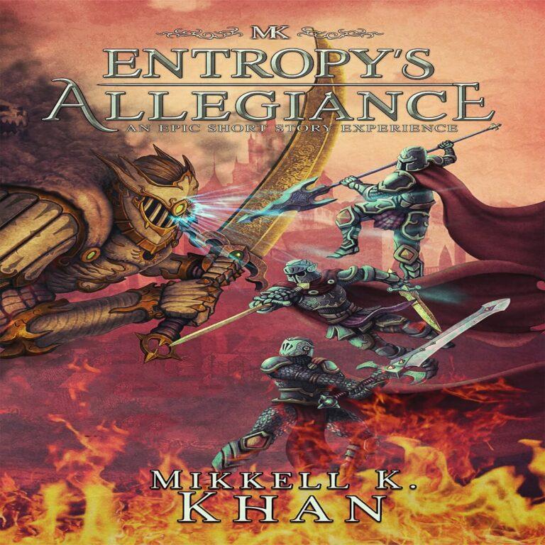 Entropy's Allegiance