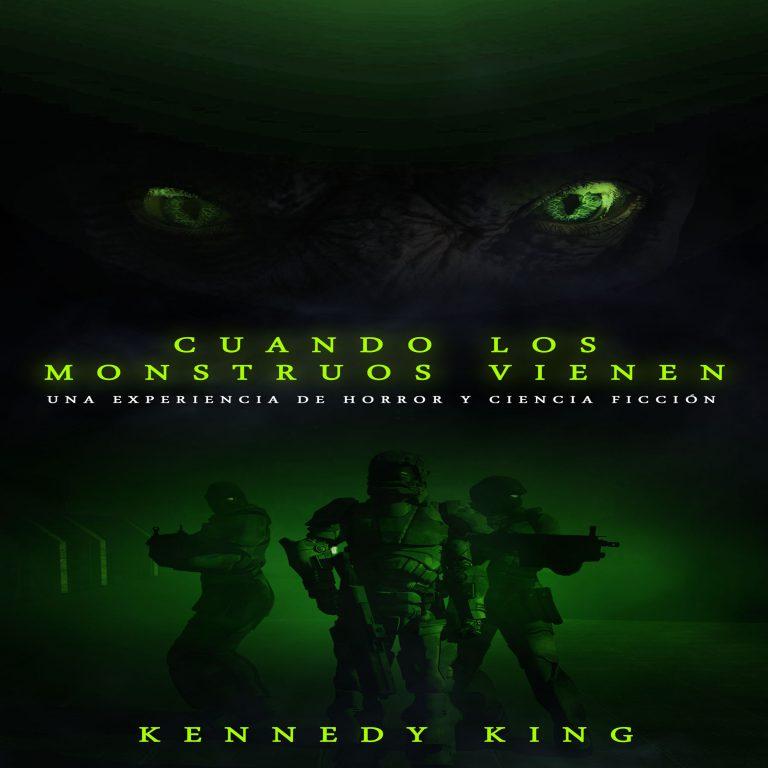 Cuando los monstruos vienen